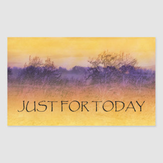 Just for Today Field Rectangular Sticker