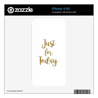 Just For Today gold quote AA NA 12 step recovery iPhone 4 Decal