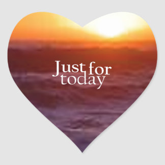 Just For Today Heart Sticker