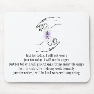 Just for today, I will not worry Mouse Pad