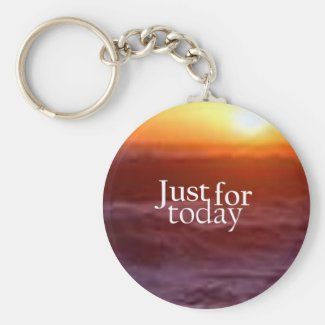 Just For Today Keychain