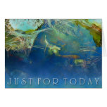 Just For Today Koi Pond Greeting Card