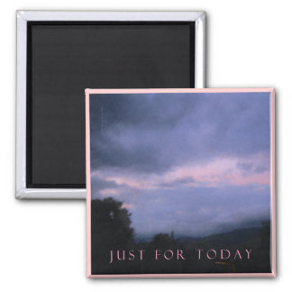 Just For Today Pink Cloud Landscape 2 Inch Square Magnet