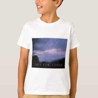 Just For Today Pink Clouds T-Shirt