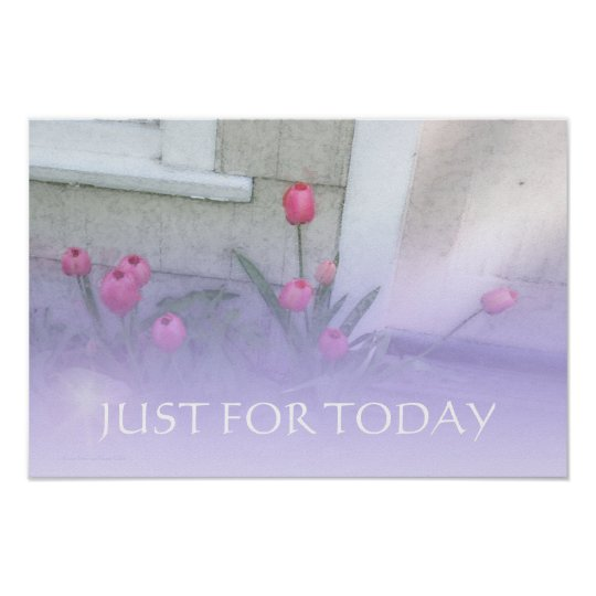 JUST FOR TODAY Pink Tulips Print