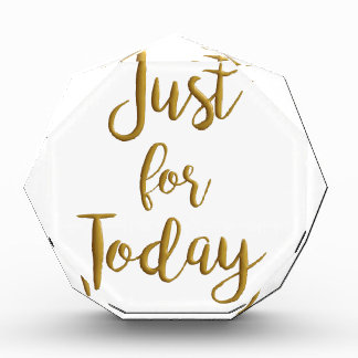 Just For Today recovery quote AA NA slogan gift