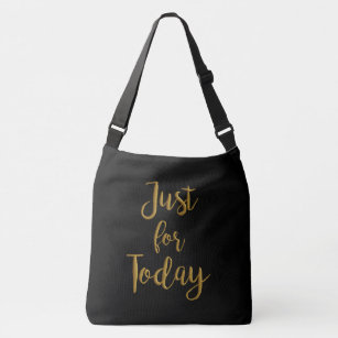 a865c356c0  Just for today  recovery quote bag clean sober.