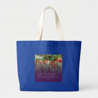 Just For Today Serenity Prayer Large Tote Bag