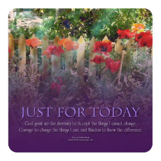 """Just For Today Serenity Prayer Poppies 5.25"""" Square Invitation Card"""