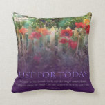 Just For Today Serenity Prayer Poppies Throw Pillow