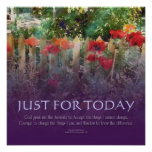 Just for Today Serenity Prayer  Poppies Poster