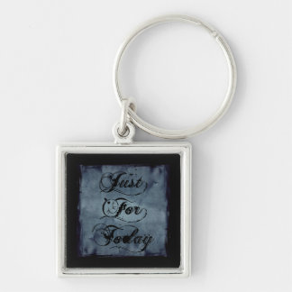 Just For Today Silver-Colored Square Keychain
