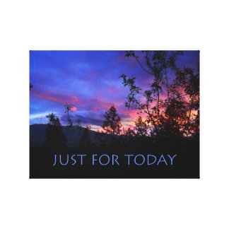 Just For Today Spring Sunrise Gallery Wrap Canvas