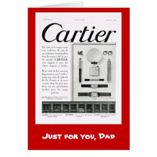 Just for you dad, Cartier Card