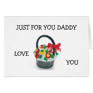 """""""JUST FOR YOU DADDY"""" COME HOME GREETING CARD"""