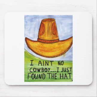 Just Found the Hat Mouse Pad