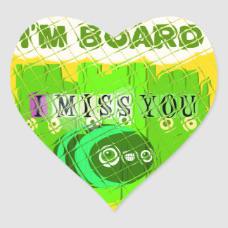 Just  Funny I Miss You I am Bored Heart Sticker