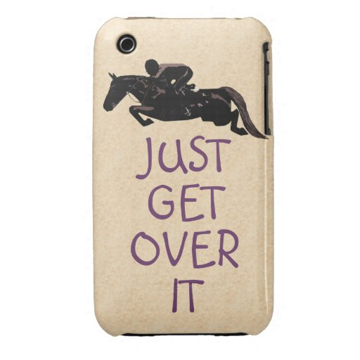 Just Get Over It Horse Jumper Case-Mate iPhone 3 Cases
