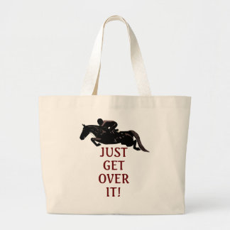 Just Get Over It Horse Jumping Large Tote Bag