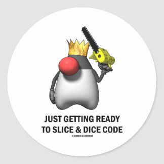Just Getting Ready To Slice & Dice Code (Duke) Classic Round Sticker