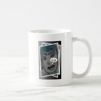 Just give me some coffee! coffee mug