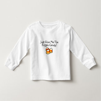 Just Give Me The Friggin Candy Candy Corn Tshirts