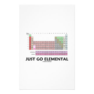 Just Go Elemental (Periodic Table Of Elements) Stationery