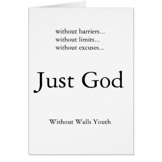 Just God Greeting Card