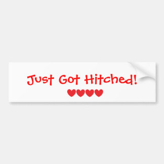 """Just Got Hitched"" Bumper Sticker"
