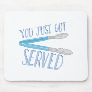 Just Got Served Mouse Pad