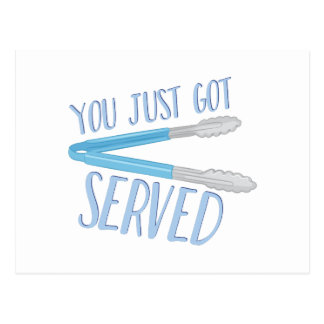 Just Got Served Postcard