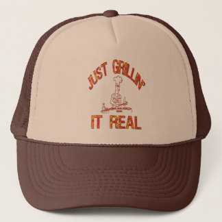 JUST GRILLIN' IT REAL TRUCKER HAT