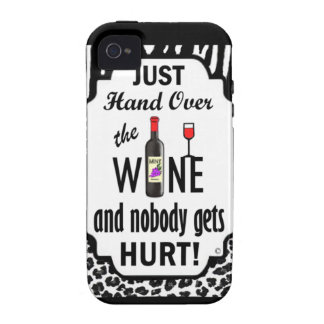 Just Hand Over the Wine iPhone 4 Case