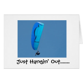 Just Hangin' Out,.... Card