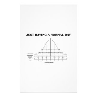 Just Having A Normal Day Bell Curve Humor Stationery Paper