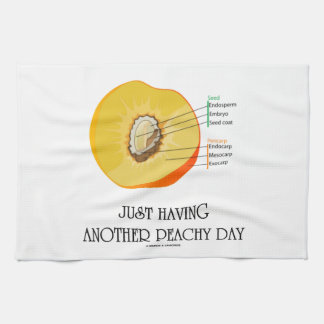 Just Having Another Peachy Day (Peach Anatomy) Kitchen Towels