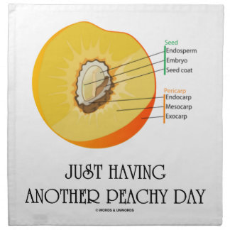 Just Having Another Peachy Day (Peach Anatomy) Napkins