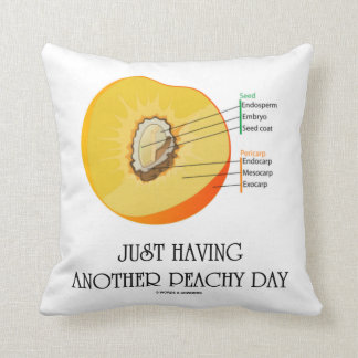 Just Having Another Peachy Day (Peach Anatomy) Throw Pillows