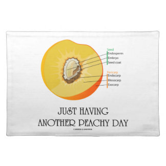 Just Having Another Peachy Day (Peach Anatomy) Place Mat