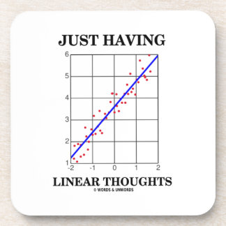 Just Having Linear Thoughts Stats Humor Beverage Coasters