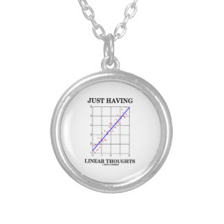 Just Having Linear Thoughts Stats Humor Silver Plated Necklace