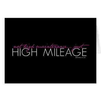 Just High Mileage Card