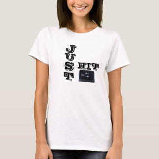 Just Hit Tab T-Shirt