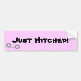 """""""Just Hitched!"""" bumper sticker"""