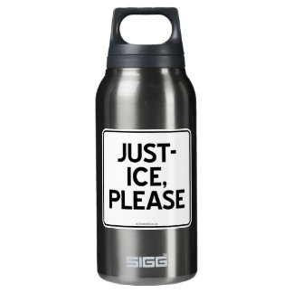 JUST-ICE, PLEASE INSULATED WATER BOTTLE