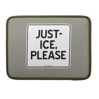 JUST-ICE, PLEASE SLEEVE FOR MacBooks