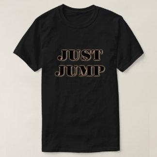JUST JUMP T-Shirt