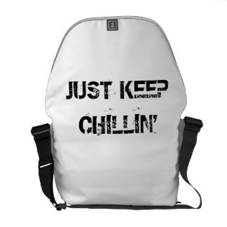Just Keep Chillin' Courier Bag