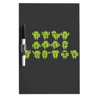 Just Keep Coding (Android Bug Droid Grey Bckgrnd) Dry-Erase Whiteboard