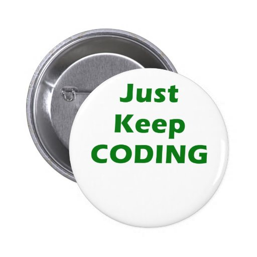 Just Keep Coding Button
